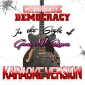 Chinese Democracy (In The Style Of Guns N' Roses) [Karaoke Version] - Single Songs