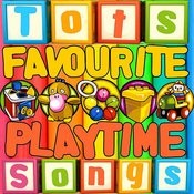 Tots Favourite Playtime Songs Songs