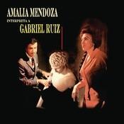 Amalia Mendoza Interpreta A Gabriel Ruz Songs