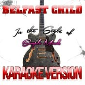 Belfast Child (In The Style Of Simple Minds) [Karaoke Version] Song