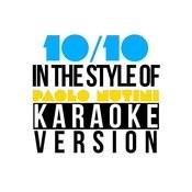 10/10 (In The Style Of Paolo Nutini) [Karaoke Version] - Single Songs