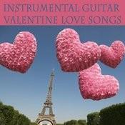 Instrumental Guitar Valentine Love Songs Songs