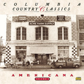 Columbia Country Classics Volume 3:  Americana Songs