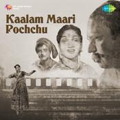 Kaalam Maari Pochchu Songs