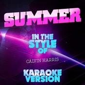 Summer (In The Style Of Calvin Harris) [Karaoke Version] - Single Songs