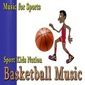 Music For Sports, Basketball Music, Vol.1 (Instrumental) Songs