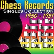 Chess Records Singles Collection 1950 - 1951 Songs