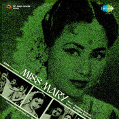 Miss Mary Songs