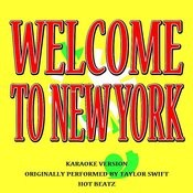 Welcome To New York (Originally Performed By Taylor Swift)[Karaoke Version] Song