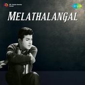 Melathalangal Songs