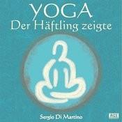 Yoga : Der Häftling Zeigte Songs