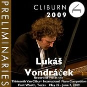 2009 Van Cliburn International Piano Competition: Preliminary Round - Lukáš Vondráček Songs