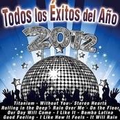 Todos Los Éxitos Del Año 2012 Songs