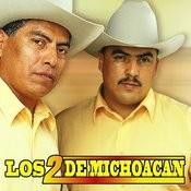 Los Dos De Michoacán Songs