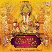 Shrimant Dagdusheth Ganapatichya Aartya Songs
