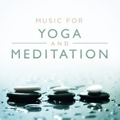 Music For Yoga And Meditation Songs