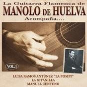 La Guitarra Flamenca De Manolo De Huelva Acompaña ... Luisa Ramos Antúnez