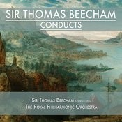 Sir Thomas Beecham Conducts Songs