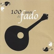 100 Anos De Fado Vol. 1 Songs