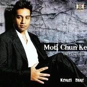 Moti Chun Ke Songs
