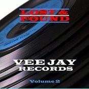 Lost & Found - Vee Jay - Volume 2 Songs