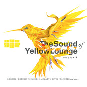 The Sound Of Yellow Lounge - Classical Music Mixed By DJ Clé Songs