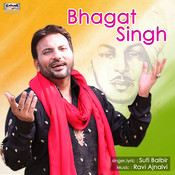 Bhagat Singh - Single Songs