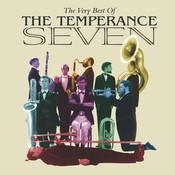 The Very Best Of The Temperance Seven Songs
