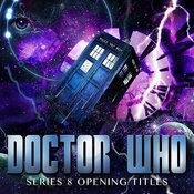 Dr Who Series 8 Opening Titles Songs