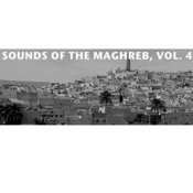 Sounds Of The Maghreb, Vol. 4 Songs