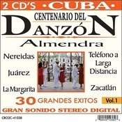 Centenario Del Danzon, Vol. 1 Songs