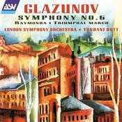 Glazunov: Symphony No. 6; Raymonda; Triumphal March Songs