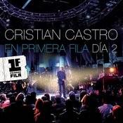 Cristian Castro en Primera Fila - Día 2 Songs