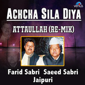 Achcha Sila Diya Attaullah Remix Songs