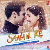 Sanam Re Song Download- Arijit Singh Sanam Re MP3 Song Free