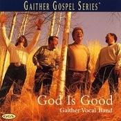 God Is Good Songs