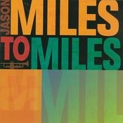 Miles To Miles Songs