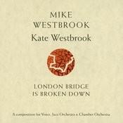 London Bridge Is Broken Down Songs