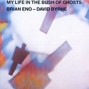 My Life In The Bush Of Ghosts Songs