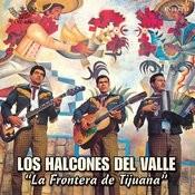 La Frontera De Tijuana Songs