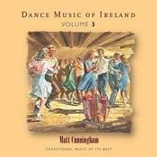 Dance Music Of Ireland, Vol. 3 Songs