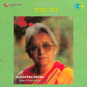 Ek Din Chiney Nebe Tare - Suchitra Mitra Songs
