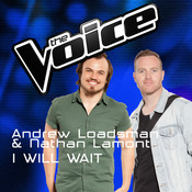 I Will Wait (The Voice Australia 2016 Performance) Songs