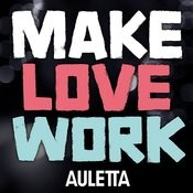 Make Love Work Songs