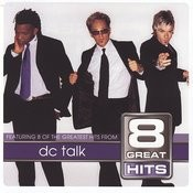 8 Great Hits dc Talk Songs