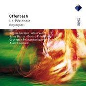 Offenbach : La Périchole [Highlight] Songs