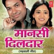 Maansi Dildar Songs