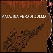 Matajina Veradi Zulma Songs