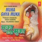 Muka Ghaya Muka Songs