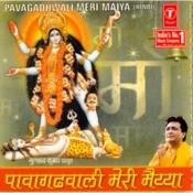 Paavagadhwali Maiya Meri Songs